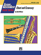 Cover icon of Chant and Ceremony sheet music for concert band (full score) by Mark Williams