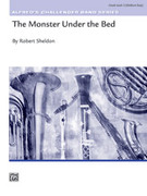 Cover icon of The Monster Under the Bed (COMPLETE) sheet music for concert band by Robert Sheldon, intermediate