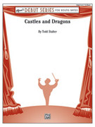 Cover icon of Castles and Dragons sheet music for concert band (full score) by Todd Stalter