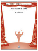 Cover icon of Hanukkah Is Here sheet music for concert band (full score) by Scott Watson