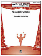 Cover icon of An Angel Fantasie sheet music for concert band (full score) by Douglas Akey
