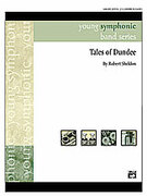 Cover icon of Tales of Dundee sheet music for concert band (full score) by Robert Sheldon, intermediate concert band (full score)