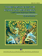 Cover icon of Three Miniatures for Winds and Percussion sheet music for concert band (full score) by Robert Sheldon