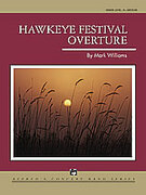 Cover icon of Hawkeye Festival Overture sheet music for concert band (full score) by Mark Williams