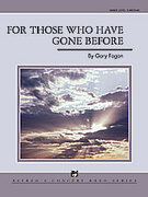 Cover icon of For Those Who Have Gone Before sheet music for concert band (full score) by Gary Fagan