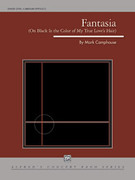 Cover icon of Fantasia sheet music for concert band (full score) by Mark Camphouse, classical score, intermediate concert band (full score)