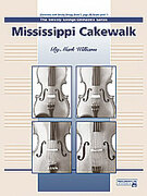 Cover icon of Mississippi Cakewalk sheet music for string orchestra (full score) by Mark Williams