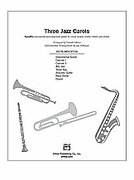 Cover icon of Three Jazz Carols (COMPLETE) sheet music for Choral Pax by Anonymous and Donald Moore, easy/intermediate skill level