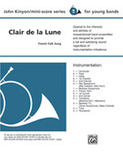 Cover icon of Clair de la Lune sheet music for concert band (full score) by Anonymous and John Kinyon