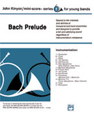 Cover icon of Bach Prelude sheet music for concert band (full score) by Anonymous and John Kinyon