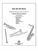 Cover icon of Who Are the Brave (COMPLETE) sheet music for Choral Pax by Anonymous, Joseph M. Martin and J. Paul Williams, easy/intermediate