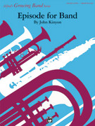 Cover icon of Episode for Band sheet music for concert band (full score) by John Kinyon, easy concert band (full score)
