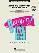Cover icon of Ain't No Mountain High Enough (COMPLETE) sheet music for jazz band by Nickolas Ashford, Valerie Simpson and John Berry, intermediate skill level