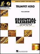 Cover icon of Trumpet Hero (COMPLETE) sheet music for concert band by Paul Lavender, intermediate
