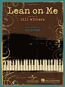 Cover icon of Lean On Me sheet music for piano solo by Bill Withers and Miscellaneous, easy piano