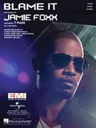 Cover icon of Blame It sheet music for voice, piano or guitar by Jamie Foxx featuring T-Pain, Brandon Melancon, Christopher Henderson, James Brown, Jamie Foxx, Nate Walker and T-Pain, intermediate skill level