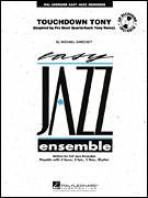 Cover icon of Touchdown Tony (COMPLETE) sheet music for jazz band by Michael Sweeney