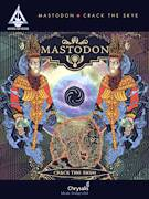 Cover icon of Crack The Skye sheet music for guitar (tablature) by Mastodon, Brann Dailor, Troy Sanders, William Hinds and William Kelliher, intermediate skill level