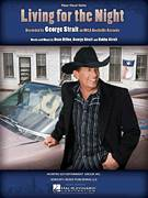 Cover icon of Living For The Night sheet music for voice, piano or guitar by George Strait, Bubba Strait and Dean Dillon, intermediate skill level