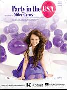 Cover icon of Party In The USA sheet music for voice, piano or guitar by Miley Cyrus, Claude Kelly, Jessica Cornish and Lukasz Gottwald, intermediate