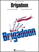 Cover icon of Brigadoon sheet music for voice, piano or guitar by Lerner & Loewe, Brigadoon (Musical), Alan Jay Lerner and Frederick Loewe, intermediate