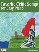 Cover icon of She Moved Thro' The Fair (She Moved Through The Fair) sheet music for piano solo, easy skill level