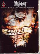 Cover icon of Vermilion sheet music for guitar (tablature) by Slipknot, Chris Fehn, Corey Taylor, M. Shawn Crahan, Mic Thompson, Nathan Jordison, Paul Gray and Sid Wilson, intermediate skill level