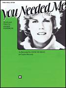 Cover icon of You Needed Me sheet music for voice, piano or guitar by Anne Murray and Randy Goodrum, intermediate voice, piano or guitar