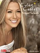 Cover icon of Break Through sheet music for voice, piano or guitar by Colbie Caillat and Rick Nowels, intermediate