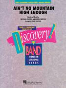 Cover icon of Ain't No Mountain High Enough (COMPLETE) sheet music for concert band by Nickolas Ashford, Valerie Simpson and Robert Longfield, intermediate
