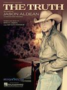Cover icon of The Truth sheet music for voice, piano or guitar by Jason Aldean, Ashley Monroe and Brett James, intermediate