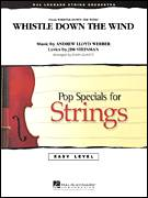 Cover icon of Whistle Down The Wind (COMPLETE) sheet music for orchestra by Andrew Lloyd Webber, Jim Steinman and John Leavitt