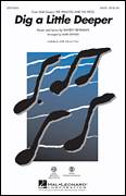 Cover icon of Dig A Little Deeper (from The Princess And The Frog) sheet music for choir (SATB: soprano, alto, tenor, bass) by Randy Newman and Mark Brymer, intermediate