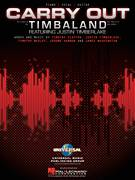 Cover icon of Carry Out sheet music for voice, piano or guitar by Timbaland featuring Justin Timberlake, Timbaland, James Washington, Jerome Harmon, Justin Timberlake, Tim Mosley and Timothy Clayton, intermediate skill level
