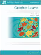 Cover icon of October Leaves sheet music for piano solo (elementary) by Carolyn C. Setliff, beginner piano (elementary)