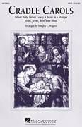 Cover icon of Cradle Carols sheet music for choir (SATB: soprano, alto, tenor, bass) by Douglas E. Wagner, intermediate