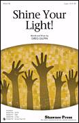 Cover icon of Shine Your Light! sheet music for choir (duets) by Greg Gilpin, intermediate duet
