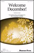 Cover icon of Welcome, December! sheet music for choir (duets) by Ruth Elaine Schram, Christmas carol score, intermediate duet
