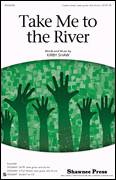 Cover icon of Take Me To The River sheet music for choir (3-Part Mixed) by Kirby Shaw and Miscellaneous, intermediate