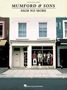 Cover icon of Sigh No More sheet music for voice, piano or guitar by Mumford & Sons and Marcus Mumford, intermediate