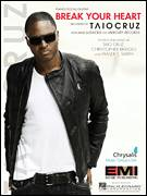 Cover icon of Break Your Heart sheet music for voice, piano or guitar by Taio Cruz featuring Ludacris, Ludacris, Christopher Bridges, Fraser T. Smith and Taio Cruz, intermediate skill level