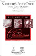 Cover icon of Shepherd's Echo Carol (How Great Our Joy) sheet music for choir (SAB: soprano, alto, bass) by John Leavitt, intermediate skill level