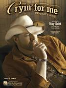 Cover icon of Cryin' For Me (Wayman's Song) sheet music for voice, piano or guitar by Toby Keith, intermediate