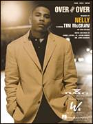 Cover icon of Over And Over sheet music for voice, piano or guitar by Nelly featuring Tim McGraw, Nelly and Tim McGraw