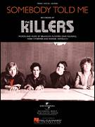 Cover icon of Somebody Told Me sheet music for voice, piano or guitar by The Killers and Brandon Flowers, intermediate voice, piano or guitar