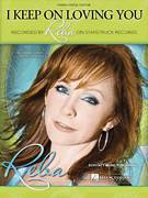 Cover icon of I Keep On Loving You sheet music for voice, piano or guitar by Reba McEntire, Ronnie Dunn and Terry McBride