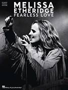 Cover icon of Fearless Love sheet music for voice, piano or guitar by Melissa Etheridge, intermediate skill level
