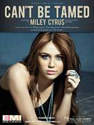 Cover icon of Can't Be Tamed sheet music for voice, piano or guitar by Miley Cyrus, Antonina Armato and Tim James, intermediate