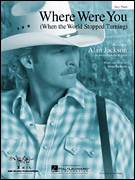 Cover icon of Where Were You (When The World Stopped Turning) sheet music for piano solo by Alan Jackson, easy piano