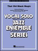 Cover icon of That Old Black Magic (COMPLETE) sheet music for jazz band by Johnny Mercer, Harold Arlen and Mark Taylor